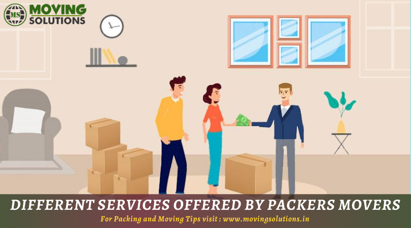 Different Services Offered By Packers And Movers